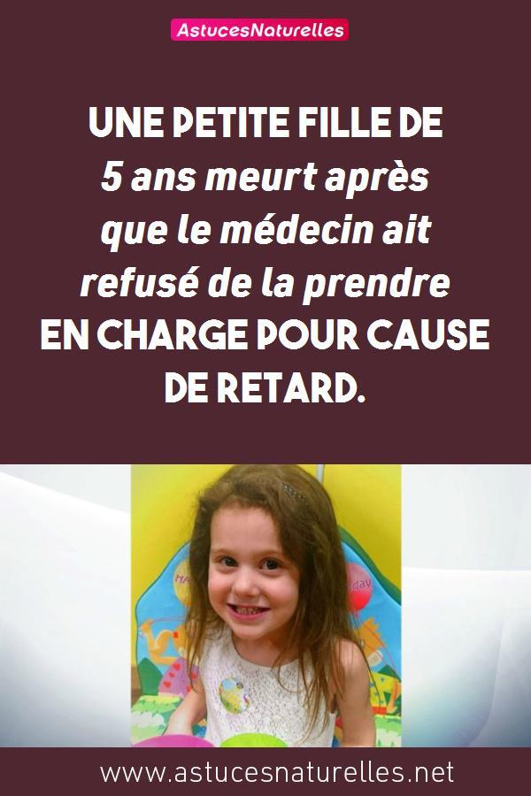 Une petite fille de 5 ans meurt après que le médecin ait refusé de la prendre en charge pour cause de retard.