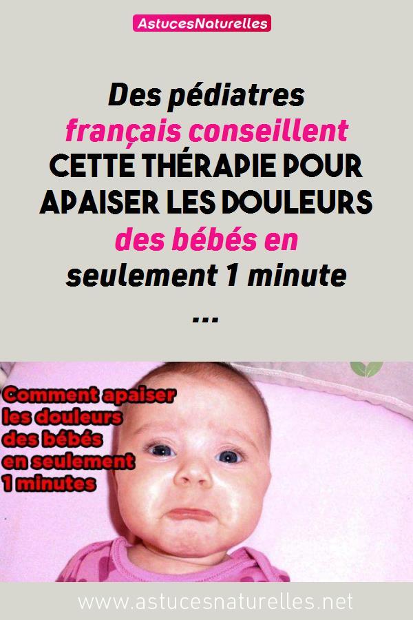 Des pédiatres français conseillent cette thérapie pour apaiser les douleurs des bébés en seulement 1 minute …