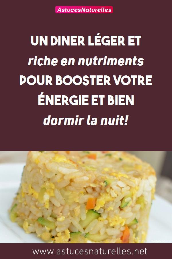 Un diner léger et riche en nutriments pour booster votre énergie et bien dormir la nuit!