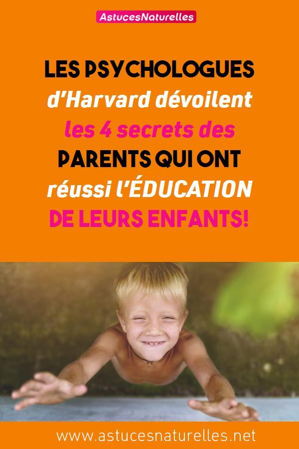 Les psychologues d'Harvard dévoilent les 4 secrets des parents qui ont réussi l'ÉDUCATION de leurs enfants!