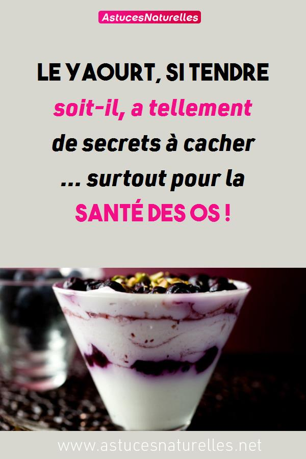Le yaourt, si tendre soit-il, a tellement de secrets à cacher … surtout pour la santé des os !