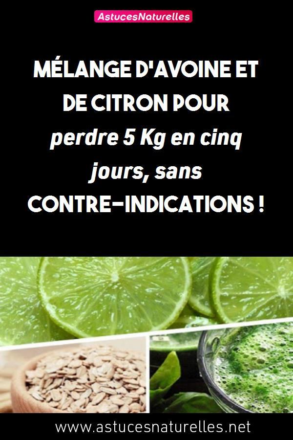 Mélange d'avoine et de citron pour perdre  5 Kg en cinq jours, sans contre-indications !
