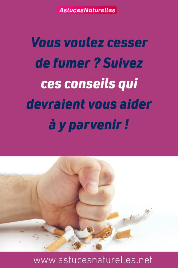 Vous voulez cesser de fumer ? Suivez ces conseils qui devraient vous aider à y parvenir !