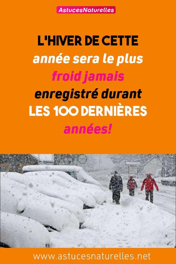 L'hiver de cette année sera le plus froid jamais enregistré durant les 100 dernières années!
