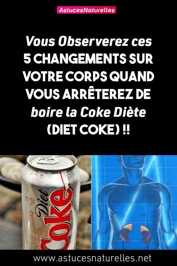 Vous Observerez ces 5 changements sur votre corps quand vous arrêterez de boire la Coke Diète (Diet Coke) !!