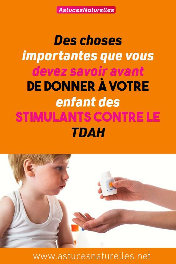 Des choses importantes que vous devez savoir avant de donner à votre enfant des stimulants contre le TDAH
