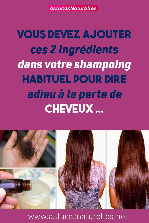 Vous devez ajouter ces 2 Ingrédients dans votre shampoing habituel pour dire adieu à la perte de cheveux …