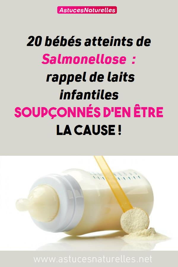 20 bébés atteints de Salmonellose : rappel de laits infantiles soupçonnés d'en être  la cause !