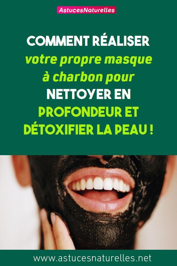 Comment réaliser votre propre masque à charbon pour nettoyer en profondeur et détoxifier la peau !