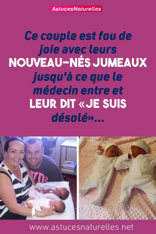 Ce couple est fou de joie avec leurs nouveau-nés jumeaux jusqu'à ce que le médecin entre et leur dit «je suis désolé»…