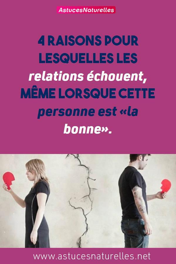4 raisons pour lesquelles les relations échouent, même lorsque cette personne est «la bonne».