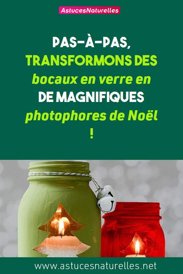 Pas-à-pas, transformons des bocaux en verre en de magnifiques photophores de Noël !