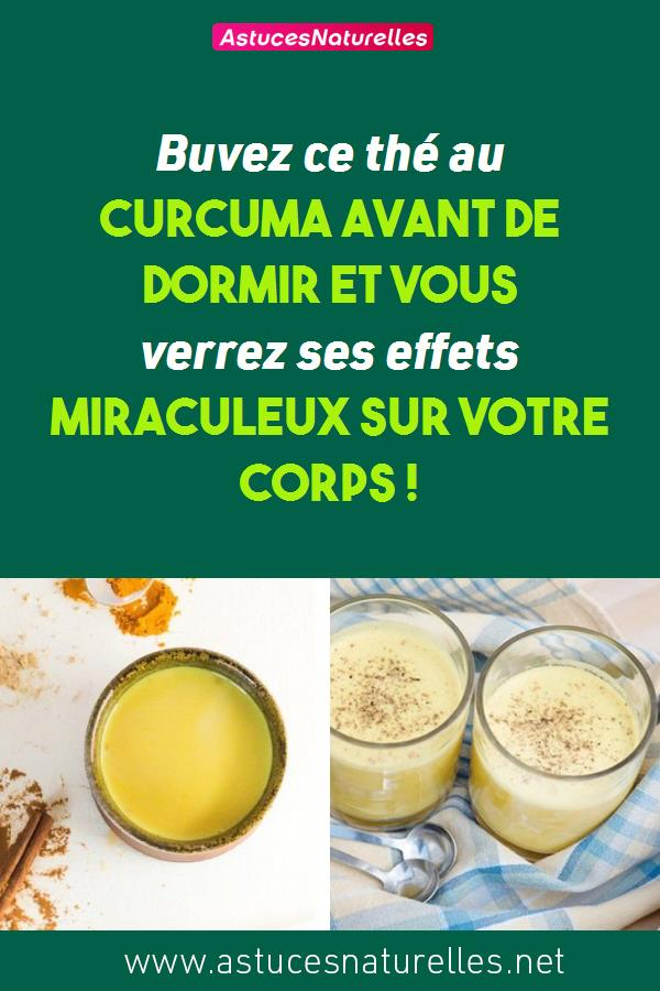 Buvez ce thé au curcuma avant de dormir et vous verrez ses effets miraculeux sur votre corps !