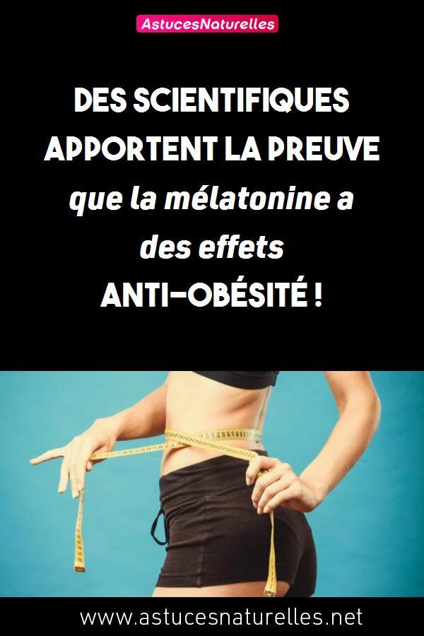 Des scientifiques apportent la preuve que la mélatonine a des effets anti-obésité !