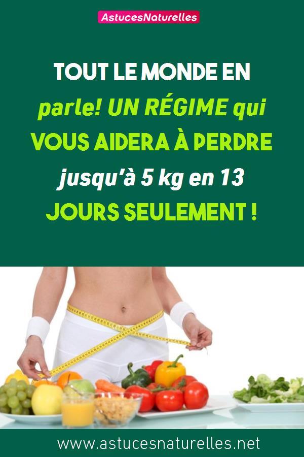 Tout le monde en parle! UN RÉGIME qui vous aidera à perdre jusqu'à 5 kg en 13 jours seulement !