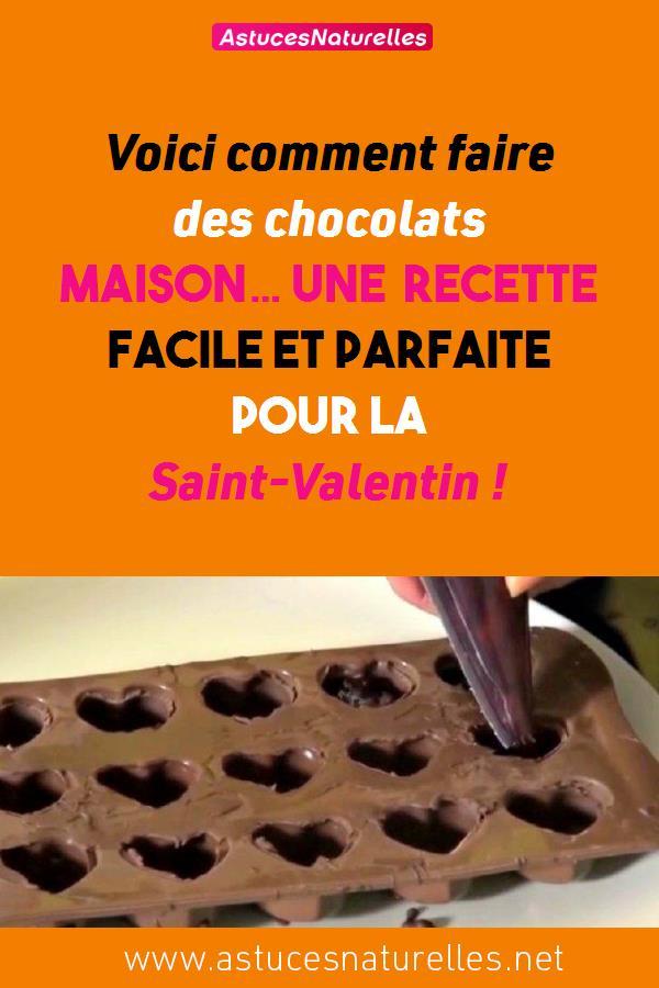 Voici comment faire des chocolats maison… une recette facile et parfaite pour la Saint-Valentin !