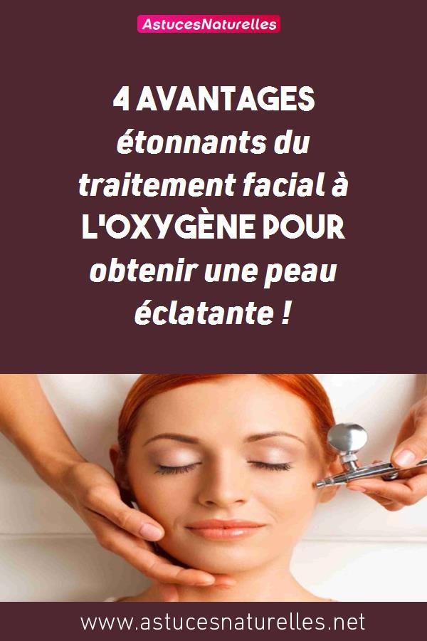 4 avantages étonnants du traitement facial à l'oxygène pour obtenir une peau éclatante !