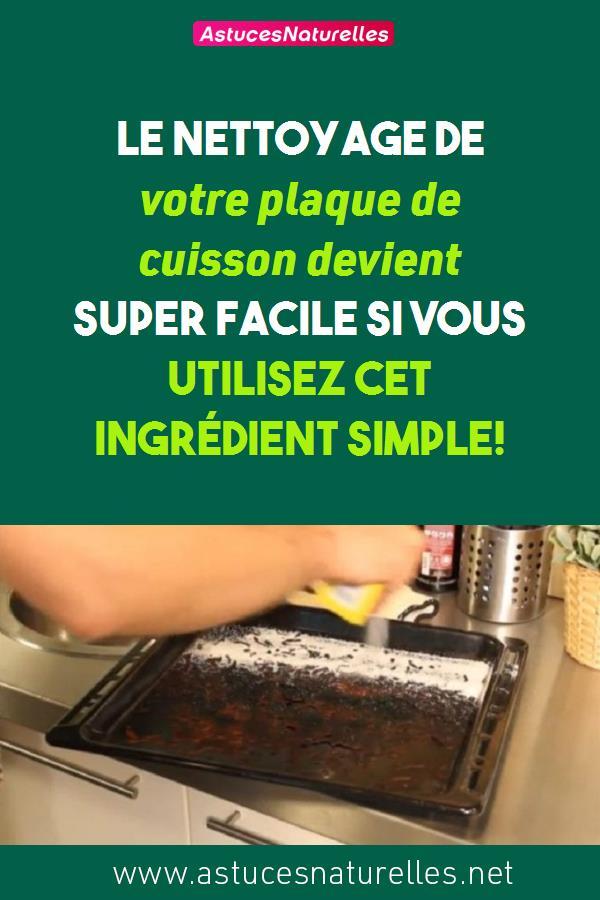 Le nettoyage de votre plaque de cuisson devient super facile si vous utilisez cet ingrédient simple!
