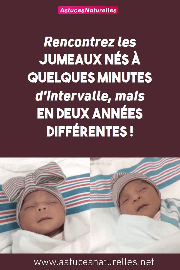 Rencontrez les jumeaux nés à quelques minutes d'intervalle, mais en deux années différentes !