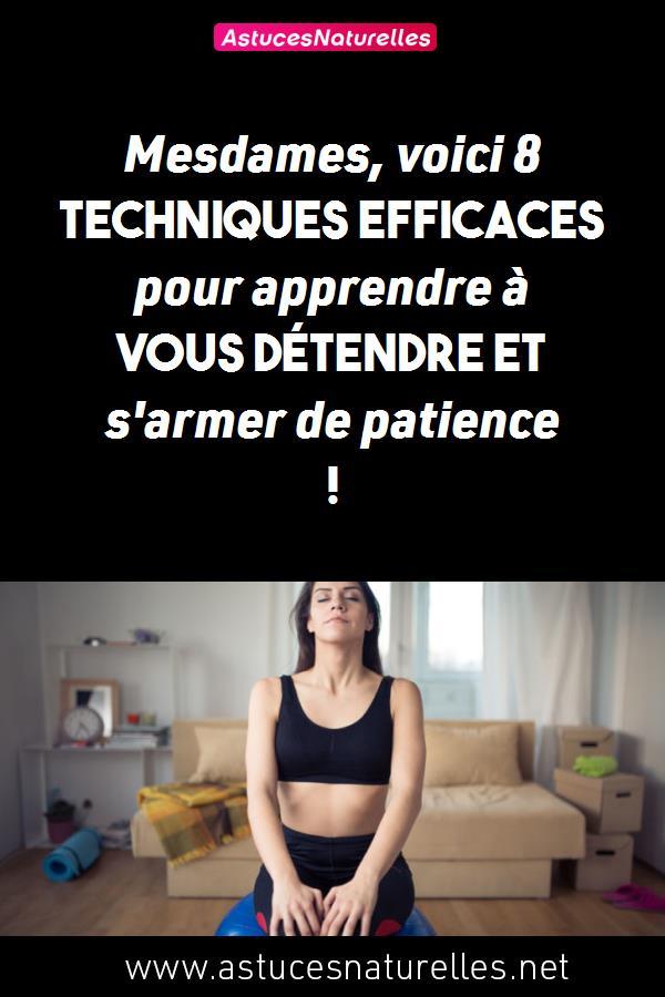 Mesdames, voici 8 techniques efficaces pour apprendre à vous détendre et s'armer de patience !