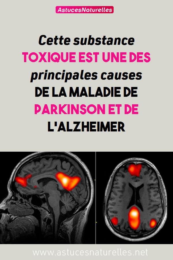 Cette substance toxique est une des principales causes de la maladie de Parkinson et de l'Alzheimer