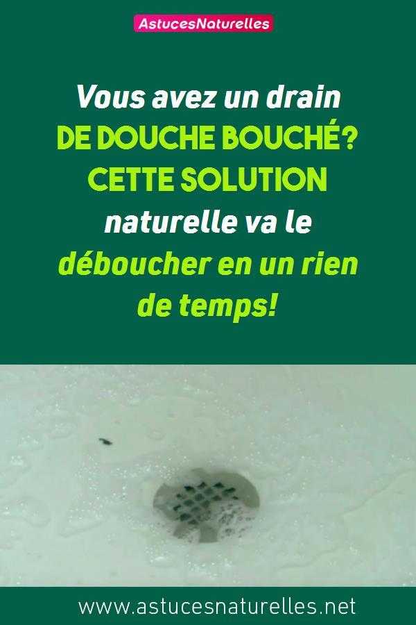 Vous avez un drain de douche bouché? Cette solution naturelle va le déboucher en un rien de temps!