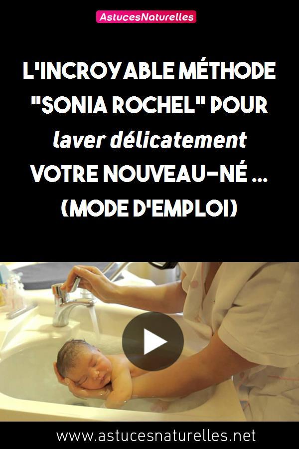 L'Incroyable Méthode «Sonia Rochel» pour laver délicatement votre nouveau-né … (MODE D'EMPLOI)
