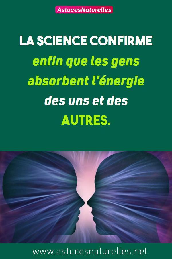 La science confirme enfin que les gens absorbent l'énergie des uns et des autres.
