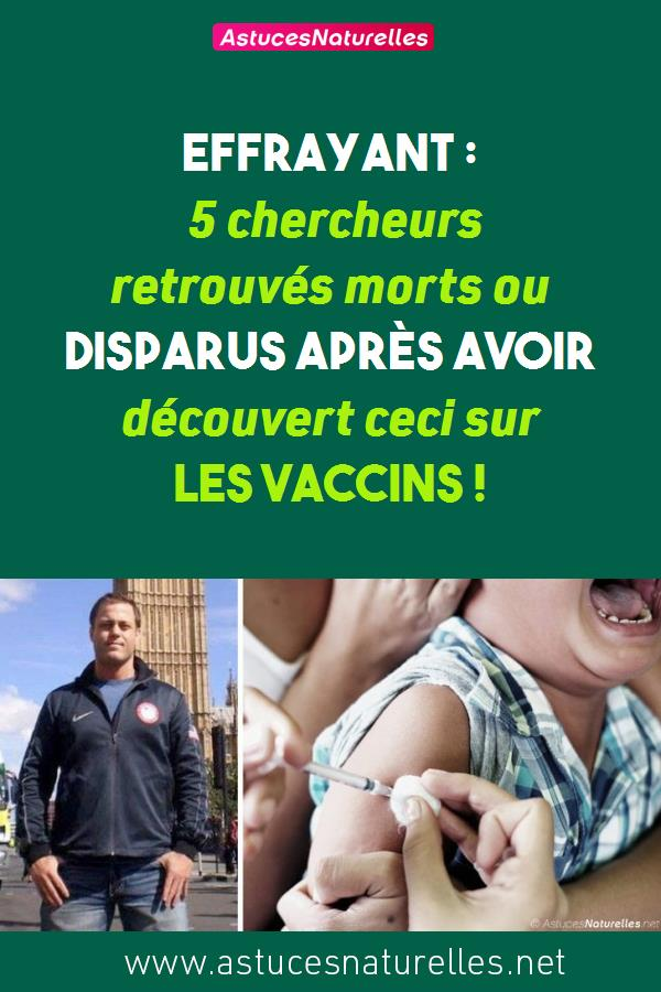 Effrayant : 5 chercheurs retrouvés morts ou disparus après avoir découvert ceci sur les vaccins !