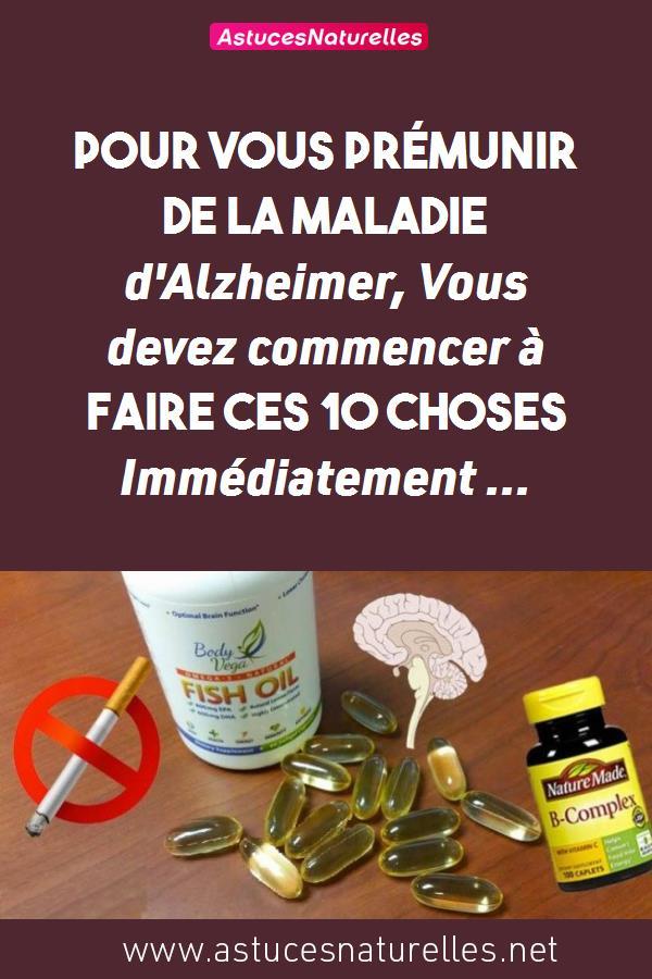 Pour vous prémunir de la maladie d'Alzheimer, Vous devez commencer à faire ces 10 choses Immédiatement …
