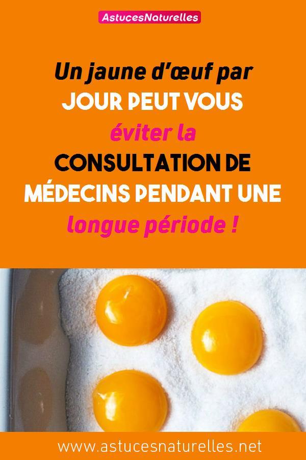 Un jaune d'œuf par jour peut vous éviter la consultation de médecins pendant une longue période !