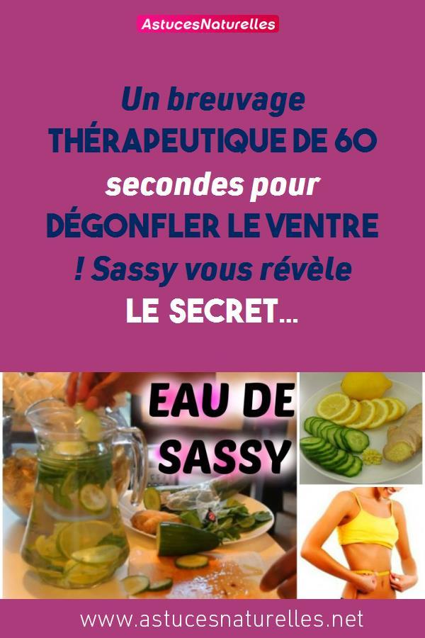 Un breuvage thérapeutique de 60 secondes pour dégonfler le ventre ! Sassy vous révèle le secret…