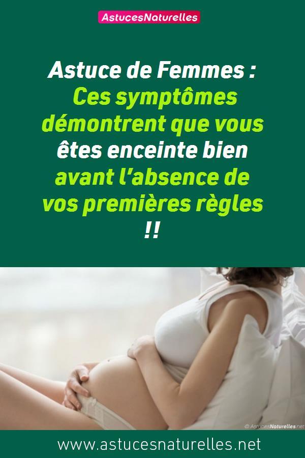 Astuce de Femmes : Ces symptômes démontrent que vous êtes enceinte bien avant l'absence de vos premières règles !!