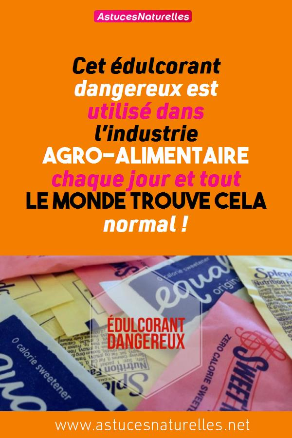 Cet édulcorant dangereux est utilisé dans l'industrie agro-alimentaire chaque jour et tout le monde trouve cela normal !