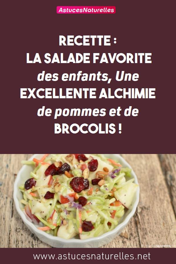 Recette : La salade favorite des enfants, Une Excellente alchimie de pommes et de brocolis !
