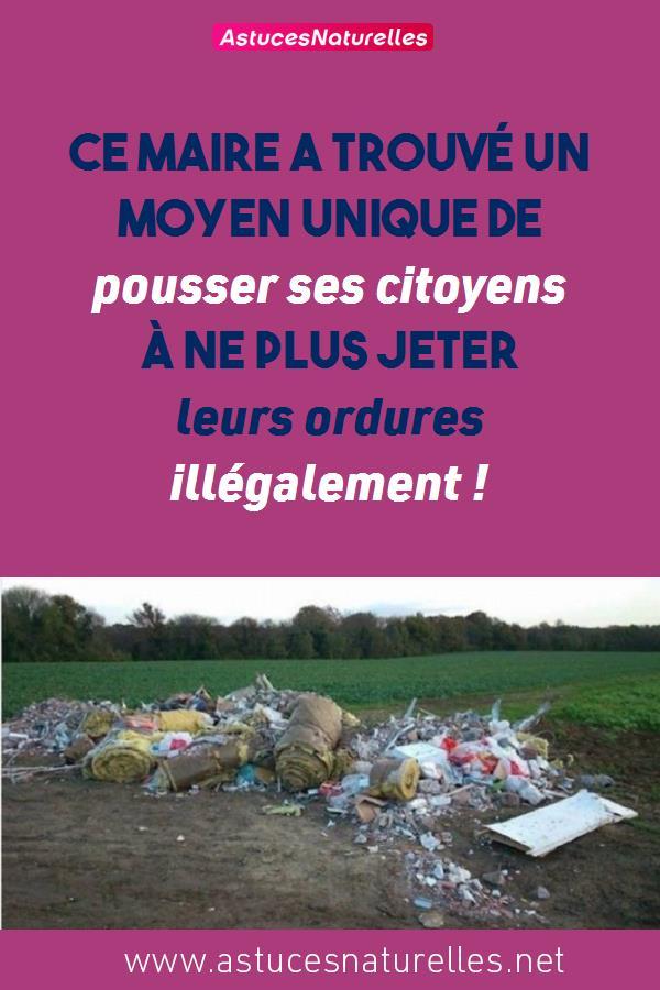 Ce maire a trouvé un moyen unique de pousser ses citoyens à ne plus jeter leurs ordures illégalement !
