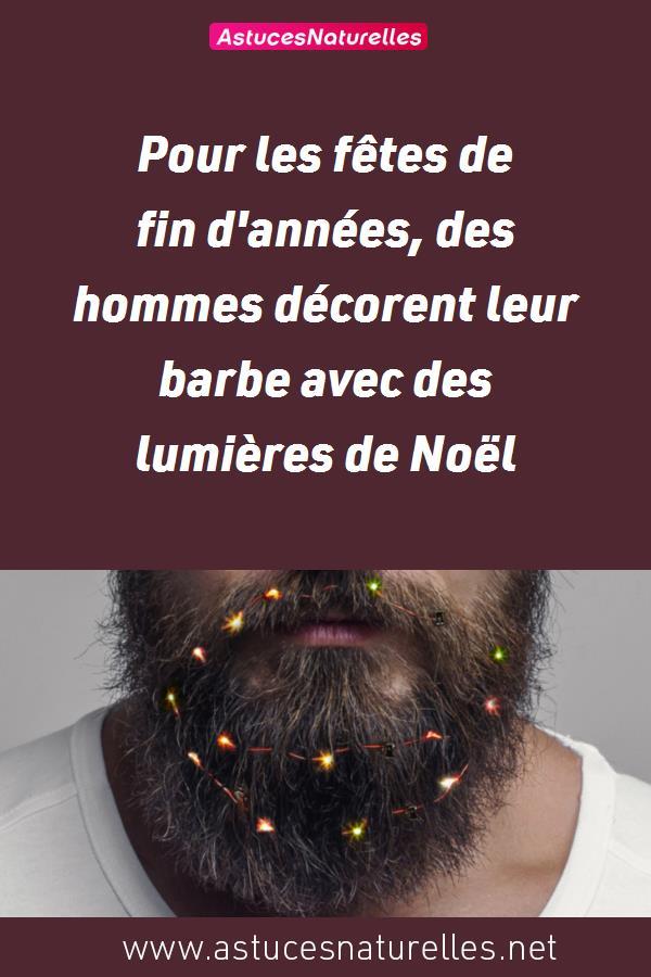 Pour les fêtes de fin d'années, des hommes décorent leur barbe avec des lumières de Noël