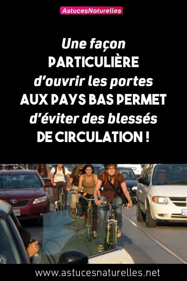 Une façon particulière d'ouvrir les portes aux Pays bas permet d'éviter des blessés de circulation !