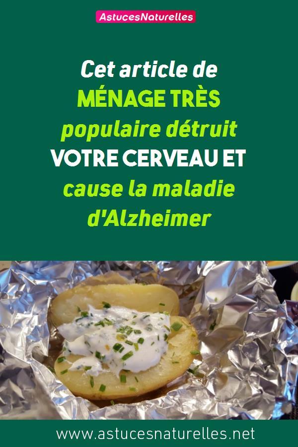 Cet article de ménage très populaire détruit votre cerveau et cause la maladie d'Alzheimer