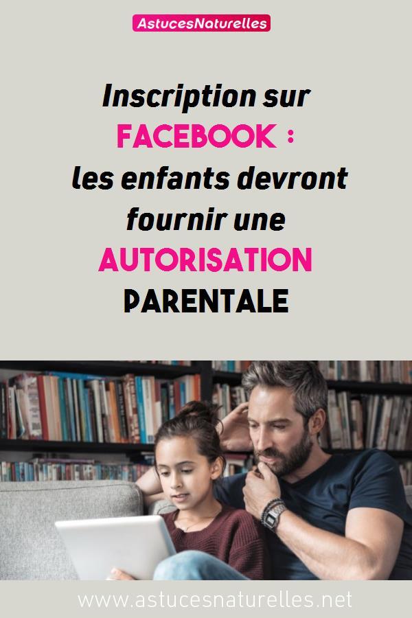 Inscription sur Facebook : les enfants devront fournir une autorisation parentale