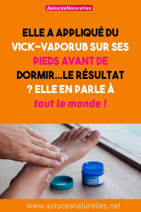 Elle a appliqué du Vick-Vaporub sur ses pieds avant de dormir…Le résultat ? Elle en parle à tout le monde !