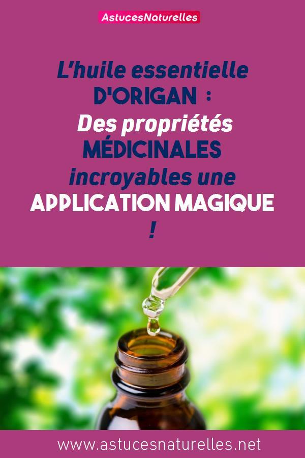 L'huile essentielle d'origan : Des propriétés médicinales incroyables une application Magique !