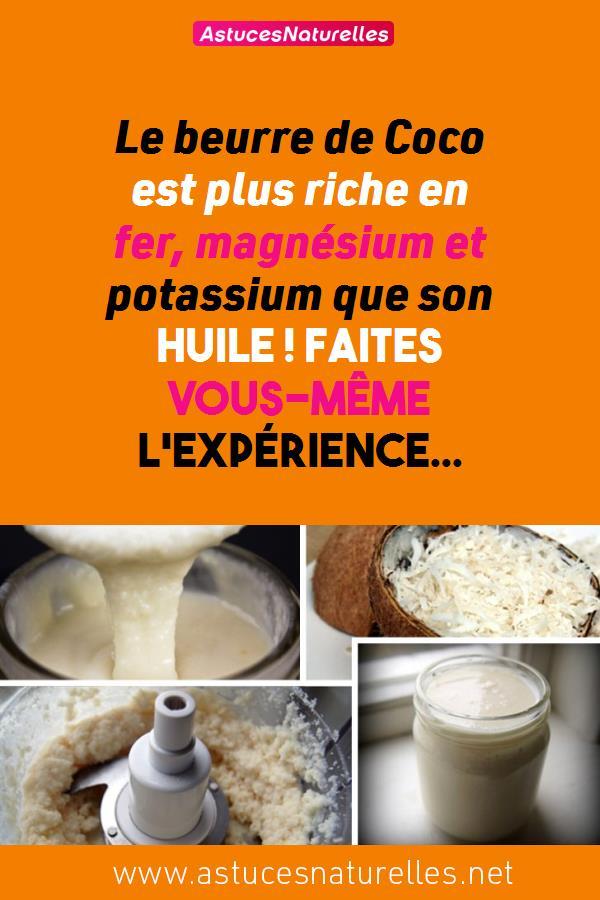 Le beurre de Coco est plus riche en fer, magnésium et potassium que son huile ! Faites vous-même l'expérience…