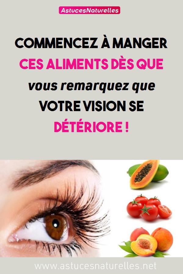 Commencez à manger ces aliments dès que vous remarquez que votre vision se détériore !