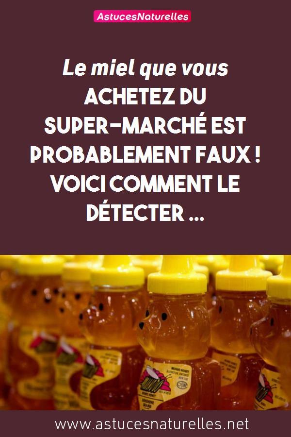 Le miel que vous achetez du Super-marché est probablement faux ! Voici comment le détecter …