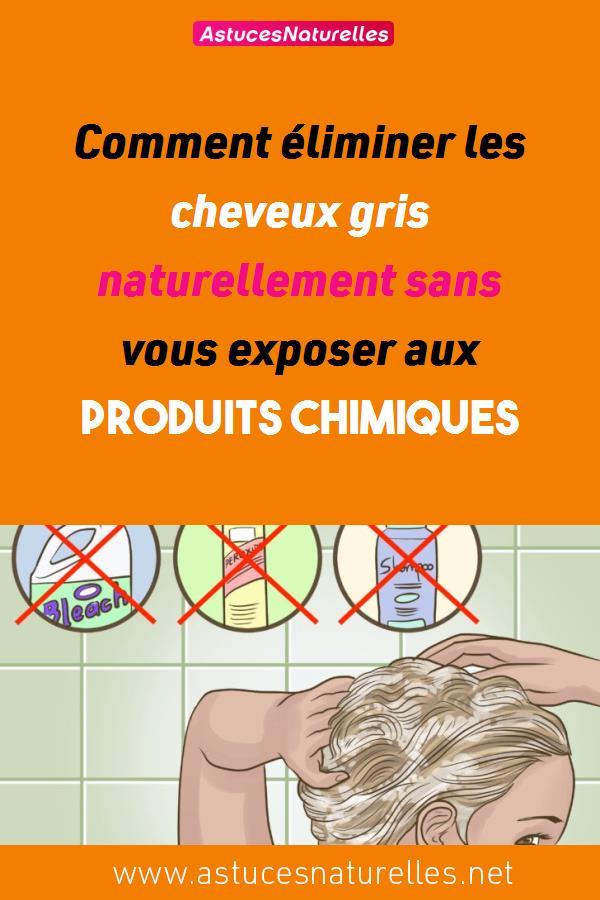 Comment éliminer les cheveux gris naturellement sans vous exposer aux produits chimiques