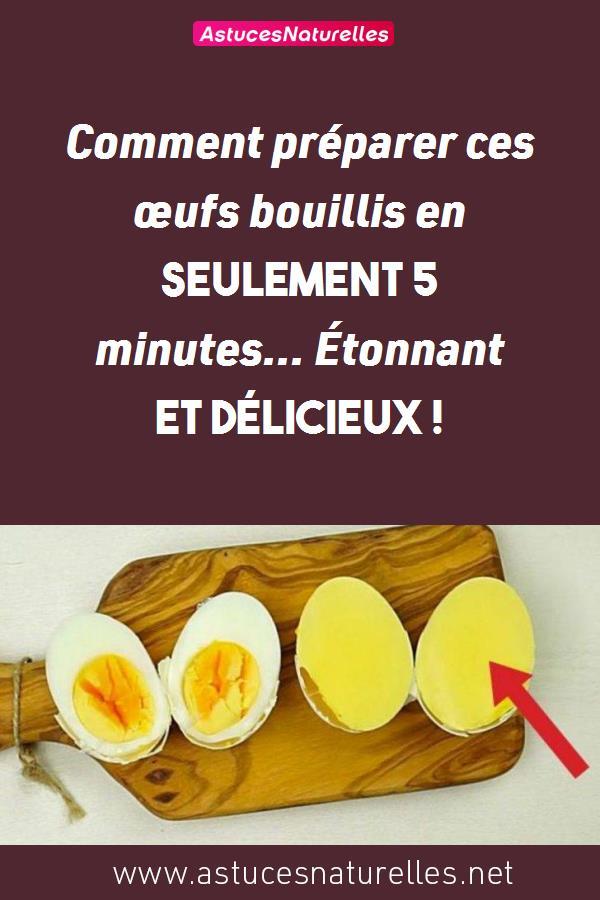 Comment préparer ces œufs bouillis en seulement 5 minutes… Étonnant et délicieux !