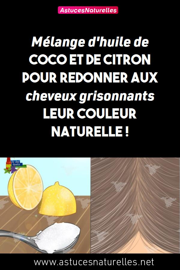 Mélange d'huile de coco et de citron pour redonner aux cheveux grisonnants leur couleur naturelle !