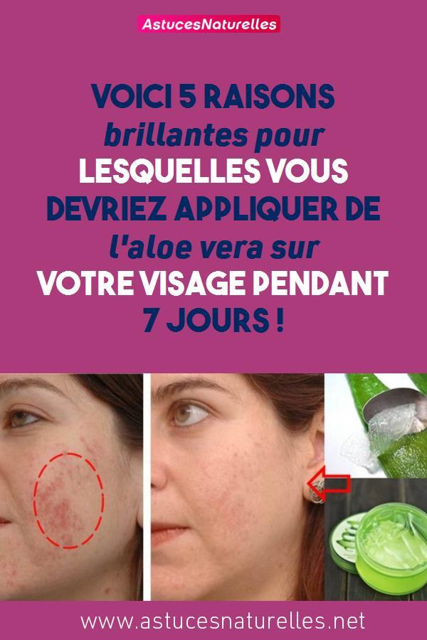 Voici 5 raisons brillantes pour lesquelles vous devriez appliquer de l'aloe vera sur votre visage pendant 7 jours !