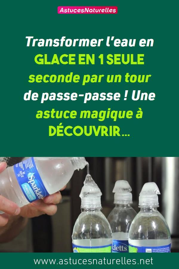 Transformer l'eau en glace en 1 seule seconde par un tour de passe-passe ! Une astuce magique à découvrir…